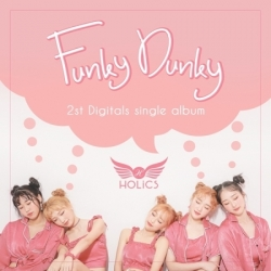 "[PRE-ORDER] HOLICS - 2nd Single Album ""FUNKY DUNKY"""