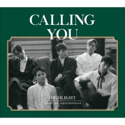 "[PRE-ORDER] HIGHLIGHT - 1st Mini Album Repackage ""CALLING YOU"""