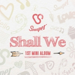 "[PRE-ORDER] SNUPER - 1st Mini Album ""SHALL WE"""