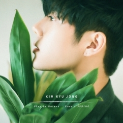 "[PRE-ORDER] KIM KYU JUNG - 1st Single Album ""PLAY IN NATURE PART.1 SPRING"""