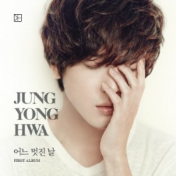 "[PRE-ORDER] Jung Yong Hwa (CNBLUE) - 1st Album ""One Fine Day"" (A Ver.)"