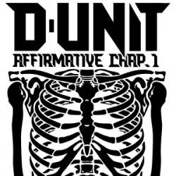"[PRE-ORDER] D-Unit - 2nd Album ""Affirmative: Chapter 1"""