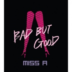 "[PRE-ORDER] Miss A - 1st Single Album ""Bad But Good"" (Re-lease)"
