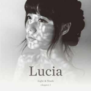 """[PRE-ORDER] LUCIA - 2nd Album """"LIGHT & SHADE"""" (Chapter 1)"""