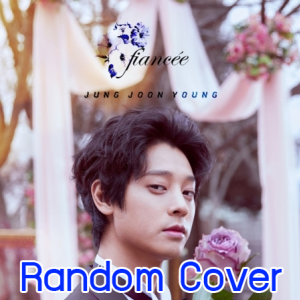 "[PRE-ORDER] JUNG JOON YOUNG - 2nd Single Album ""FIANCEE"" (Random Cover - สุ่มปก)"