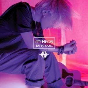 "[PRE-ORDER] Kim Bo Kyung - Mini Album ""I'M NEON"""