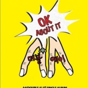 "[PRE-ORDER] AA - 1st Single Album ""Ok About It"""