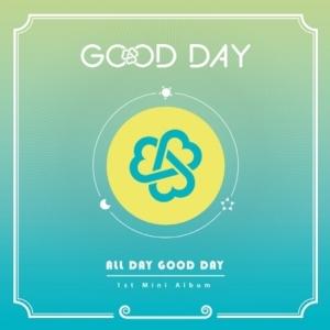 "[PRE-ORDER] GOOD DAY - 1st Mini Album ""ALL DAY GOOD DAY"""