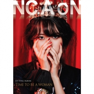 """[PRE-ORDER] NC.A - 1st Album """"TIME TO BE A WOMAN"""""""