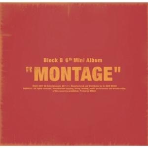 "[PRE-ORDER] BLOCK B - 6th Mini Album ""MONTAGE"""