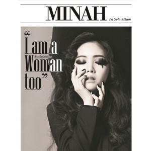 "[PRE-ORDER] MINAH (Girl's Day) - Mini Album ""I AM A WOMAN TOO"""
