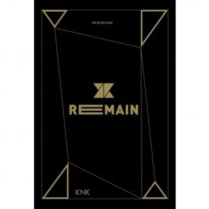 """[PRE-ORDER] KNK - 2nd Mini Album """"REMAIN"""""""