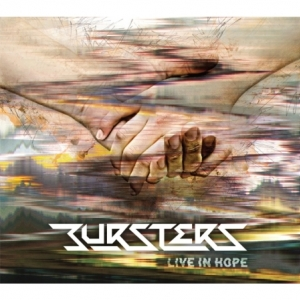 [PRE-ORDER] BURSTERS - LIVE IN HOPE
