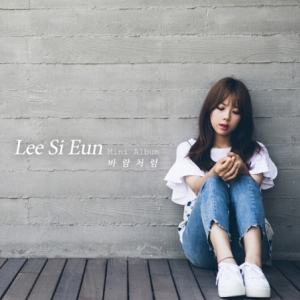 "[PRE-ORDER] LEE SI EUN - 1st Mini Album ""LIKE WIND"""