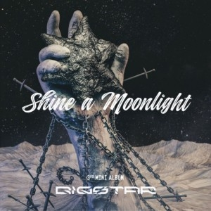 "[PRE-ORDER] Bigstar - 3rd Mini Album ""Shine A Moonlight"""
