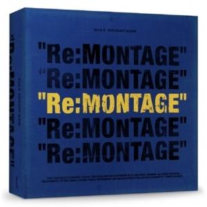 """[PRE-ORDER] BLOCK B - Repackage Album """"RE:MONTAGE"""""""