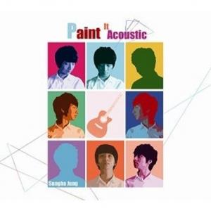 """[PRE-ORDER] JUNG SUNG HA - 3rd Album """"PAINT IT ACOUSTIC"""""""
