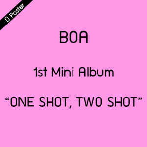 "[PRE-ORDER] BOA - 1st Mini Album ""ONE SHOT, TWO SHOT"""