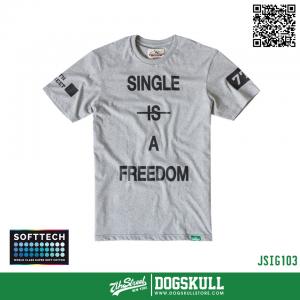 เสื้อยืด 7TH STREET - SOFTTECH รุ่น Single Is(Not) A Freedom   Top dry Grey