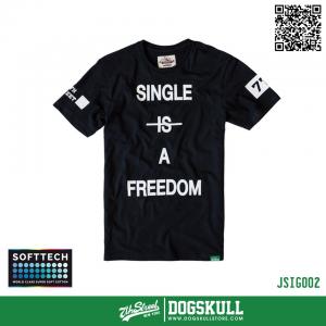 เสื้อยืด 7TH STREET - SOFTTECH รุ่น Single Is Freedom   Black