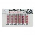 the Balm Meet Matte Hughes 6 mini Long Lasting Liquid Lipstick Set