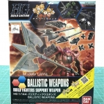 "BALLISTIC WEAPONS ""GUNDAM BUILD FIGHTERS"""