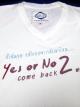 เสื้อยืด Yes Or No 2 สีขาวไซส์ L