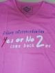 เสื้อยืด Yes Or No 2 ชมพู ไซส์ S