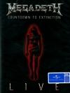 Megadeath :Countdown To Extinction Live