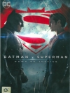Batman Vs Superman: Dawn Of Justice / แบทแมน ปะทะ ซูเปอร์แมน แสงอรุณแห่งยุติธรรม