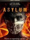 After Dark Original : Asylum