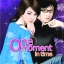 One moment in time โดย เบนต์ thumbnail 1