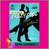 ทั้งหัวใจมีไว้รักเธอ (Crazy Cool) ชุด เครซี่ 2 ทาร่า แจนเซ่น จิตอุษา แก้วกานต์